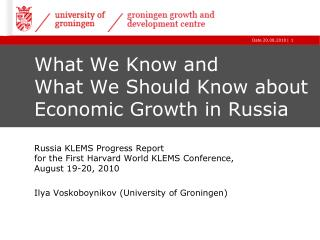 What We Know and  What We Should Know about Economic Growth in Russia