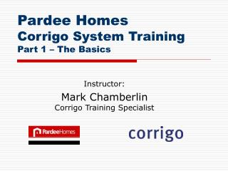Pardee Homes Corrigo System Training Part 1 – The Basics
