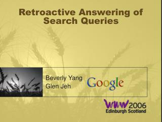 Retroactive Answering of Search Queries