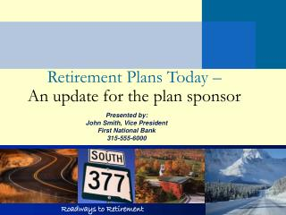 Retirement Plans Today – An update for the plan sponsor