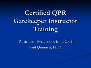 Certified QPR Gatekeeper Instructor Training