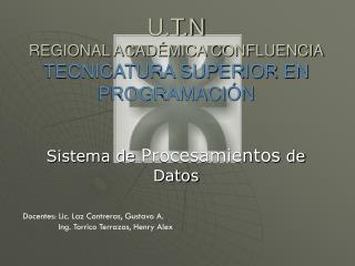 U.T.N  REGIONAL ACADÉMICA CONFLUENCIA TECNICATURA SUPERIOR EN PROGRAMACIÓN