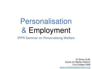 Personalisation   Employment