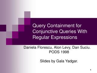 Query Containment for Conjunctive Queries With Regular Expressions