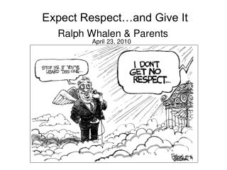 Expect Respect…and Give It