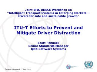 ITU-T Efforts to Prevent and  Mitigate Driver Distraction