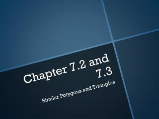 Chapter 7.2 and 7.3
