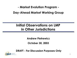 Initial Observations on LMP  in Other Jurisdictions