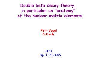 LANL                                    April 15, 2009