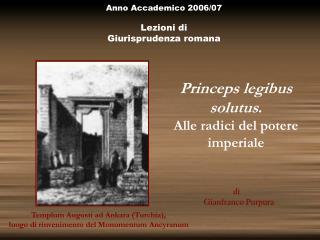 Anno Accademico 2006/07 Lezioni di  Giurisprudenza romana