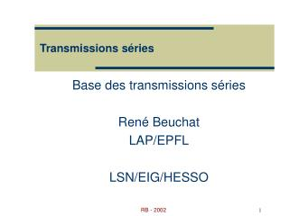 Transmissions s�ries