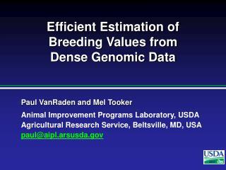 Efficient Estimation of Breeding Values from  Dense Genomic Data
