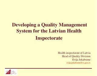 Developing a Quality Management System for the Latvian Health Inspectorate