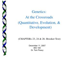 (CHAPTERs 23, 24 & 26- Brooker Text)