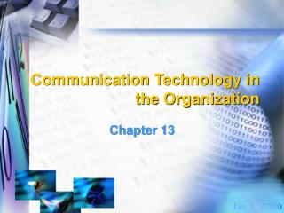 Communication Technology in the Organization