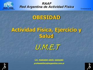OBESIDAD Actividad Física, Ejercicio y Salud