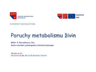 Poruchy metabolismu živin