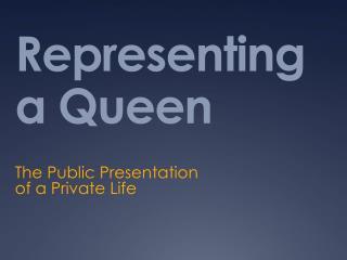 Representing a Queen