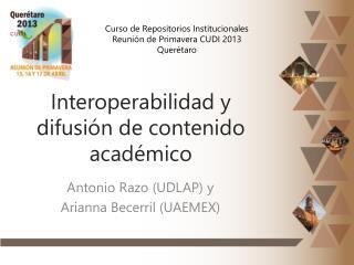 Interoperabilidad y difusión de contenido académico