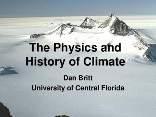The Physics and History of Climate
