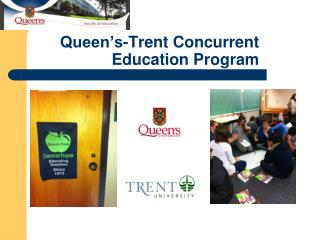 Queen's-Trent Concurrent Education Program