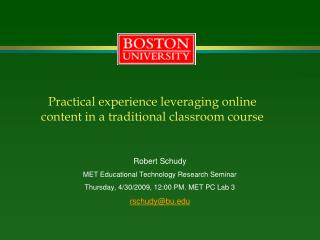 Practical experience leveraging online content in a traditional classroom course