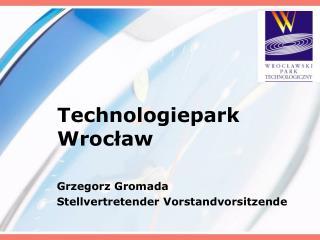 Technologiepark Wrocław