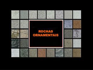 ROCHAS ORNAMENTAIS
