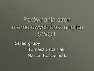 Porównania stron internetowych oraz analiza SWOT