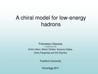 A chiral model for low -energy hadrons