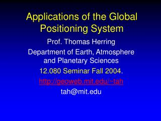 Applications of the Global Positioning System