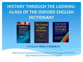 HISTORY THROUGH THE LOOKING-GLASS OF THE OXFORD ENGLISH  DICTIONARY