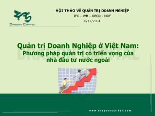 Quản trị Doanh Nghiệp ở Việt Nam: Phương pháp quản trị có triển vọng của nhà đầu tư nước ngoài