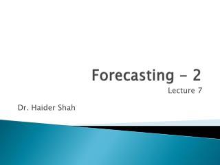 Forecasting - 2