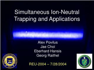Simultaneous Ion-Neutral Trapping and Applications