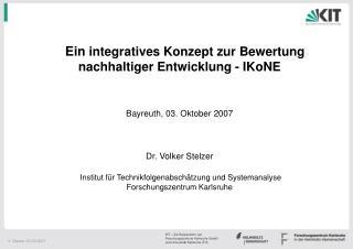 Ein  integratives Konzept zur Bewertung nachhaltiger Entwicklung - IKoNE