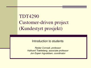 TDT4290  Customer-driven project (Kundestyrt prosjekt)