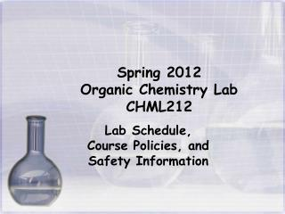 Spring 2012 Organic Chemistry Lab CHML212