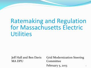 Ratemaking and Regulation for Massachusetts Electric Utilities