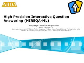High Precision Interactive Question Answering (HIREQA-ML)