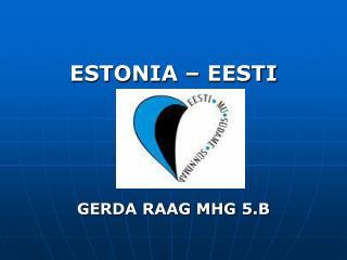 ESTONIA � EESTI GERDA RAAG MHG 5.B
