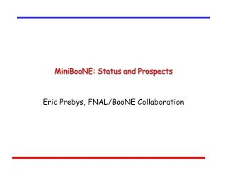 MiniBooNE: Status and Prospects