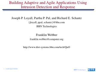 Building Adaptive and Agile Applications Using Intrusion Detection and Response
