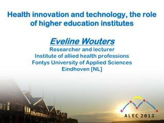 Health Innovations and Technology Eveline Wouters