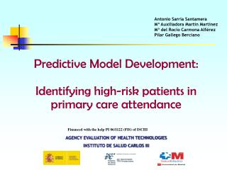 Predictive Model Development:  Identifying high-risk patients in primary care attendance