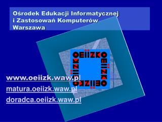 Ośrodek Edukacji Informatycznej  i Zastosowań Komputerów Warszawa