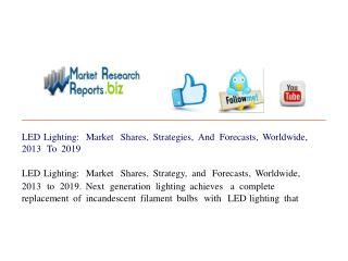 LED Lighting: Market Shares, Strategies, And Forecasts, Worl