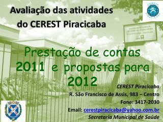 Avaliação das atividades  do CEREST Piracicaba