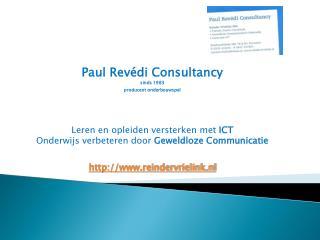 Paul  Revédi  Consultancy  sinds 1983 producent onderbouwspel