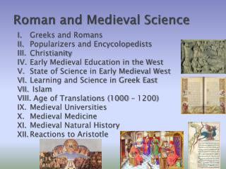 Roman and Medieval Science